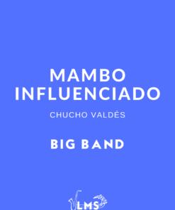 Mambo Influenciado - Mambo para Big Band ¡Gratis!