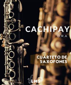 Cachipay - Pasillo para Cuarteto de Saxofones