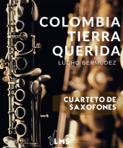 Colombia Tierra Querida - Cumbia para Cuarteto de Saxofones