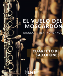 El Vuelo del Moscardón - Interludio para Cuarteto de Saxofones ¡GRATIS!