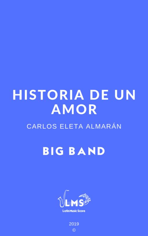Historia de un Amor - Bolero para Big Band » Latin Music Score