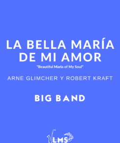 La Bella María de mi Amor - Bolero para Big Band