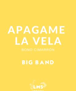 Partituras de Apagame la Vela - Merengue para Big Band