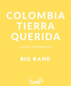 Colombia Tierra Querida - Cumbia para Big Band